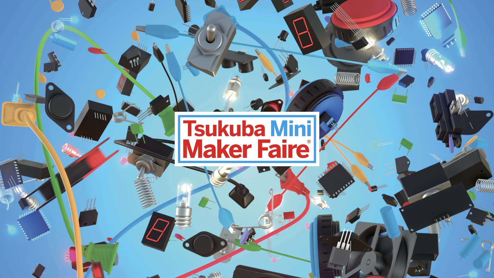 Tsukuba mini maker faire